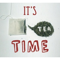 Is it Tea time yet ?